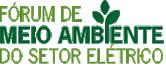 Fórum de Meio Ambiente do Setor Elétrico