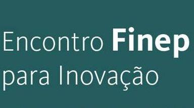 Encontro FINEP para a Inovação