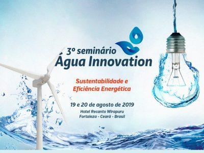 3º Seminário Água Innovation: sustentabilidade e eficiência energética